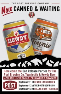 Can Release Parties for The Post Brewing's Howdy Beer and Townie Ale