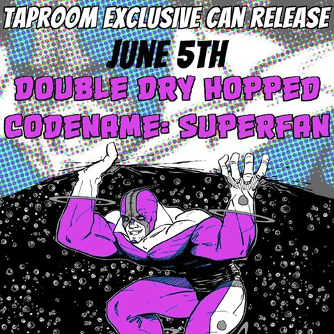 Double Dry Hopped Codename Superfan  June 5 at Odd13 Brewing. Image by Odd13 Brewing.